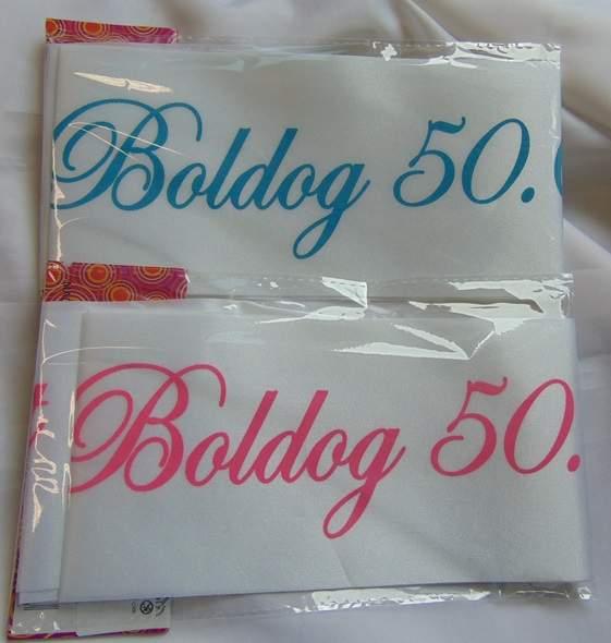 Boldog 50. születésnapot ! vállszalag (kék vagy rózsaszín )